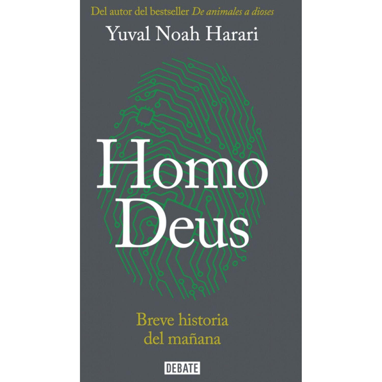 DEBATE Homo Deus. Breve Historia Del Mañana Sin color Ciencia ficción
