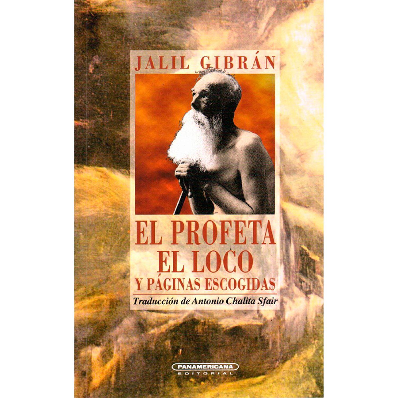 EDITORIAL PANAMERICANA El Profeta El Loco  ( T.R.) MULTICOLOR Literario