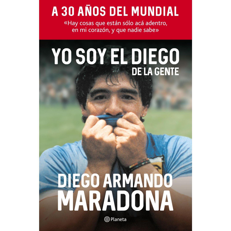 Booket Yo Soy El Diego De La Gente Surtido Biografías y memorias